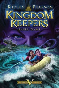Kingdom Keepers V: Shell Game (Hardcover)