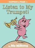 Listen to My Trumpet! (Hardcover)