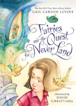 Fairies and the Quest for Never Land (Paperback)