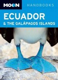 Moon Handbooks Ecuador & the Galapagos Islands (Paperback)