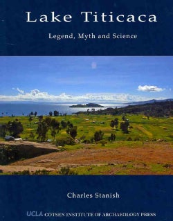 Lake Titicaca: Legend, Myth, and Science (Paperback)