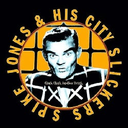 Spike Jones - Clink Clink Another Drink