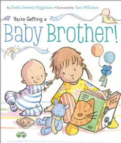 You're Getting a Baby Brother! (Board book)