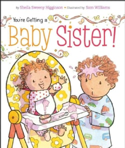 You're Getting a Baby Sister! (Board book)