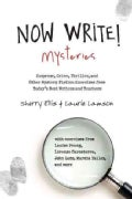 Now Write! Mysteries: Suspense, Crime, Thriller, and Other Mystery Fiction Exercises from Today's Best Writers an... (Paperback)