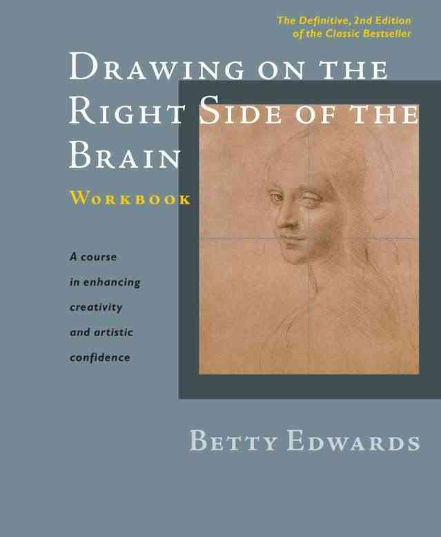 Drawing on the Right Side of the Brain: The Definitive (Paperback)