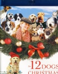The 12 Dogs Of Christmas (Blu-ray Disc)
