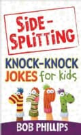 Side-Splitting Knock-Knock Jokes for Kids (Paperback)