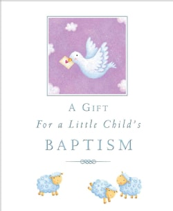 A Gift for a Little Child's Baptism (Hardcover)