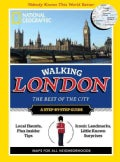 National Geographic Walking London: The Best of the City (Paperback)