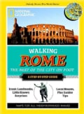 National Geographic Walking Rome: The Best of the City (Paperback)