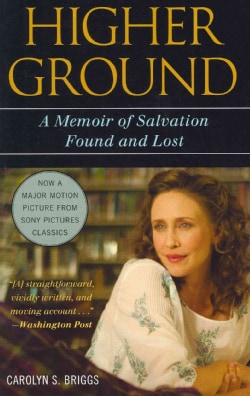 Higher Ground: A Memoir of Salvation Found and Lost (Paperback)
