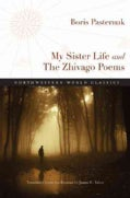 My Sister Life and The Zhivago Poems (Paperback)