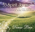 33 Spirit Journeys: Meditations to Live More Fully, Deeply, and Peacefully (CD-Audio)