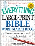 The Everything Large-Print Bible Word Search Book: 150 Inspirational Puzzles (Paperback)