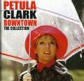 Petula Clarke - Downtown: Collection