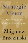 Strategic Vision: America and the Crisis of Global Power (Hardcover)