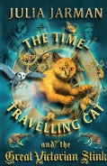The Time-Travelling Cat and the Great Victorian Stink (Paperback)