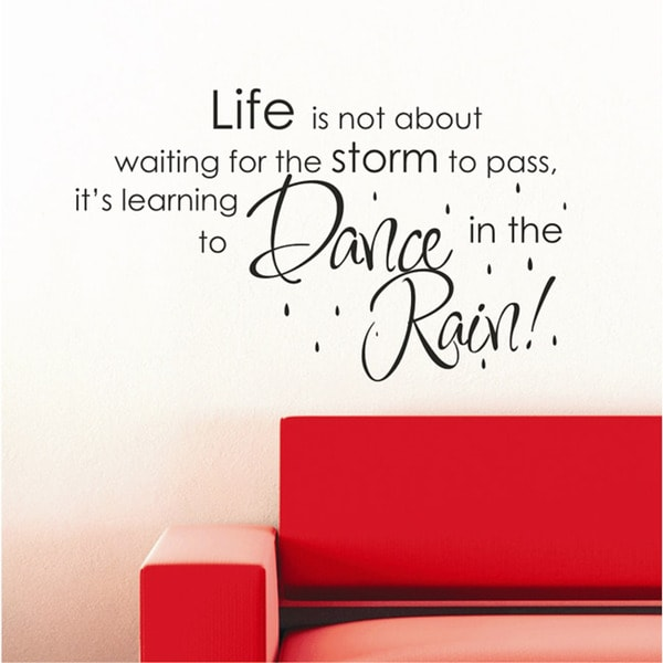Vinyl Attraction 'Life is...learning to dance in the rain' Vinyl Decal