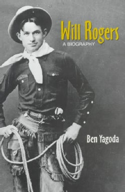 Will Rogers: A Biography (Paperback)