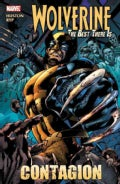 Wolverine: the Best There Is: Contagion (Paperback)