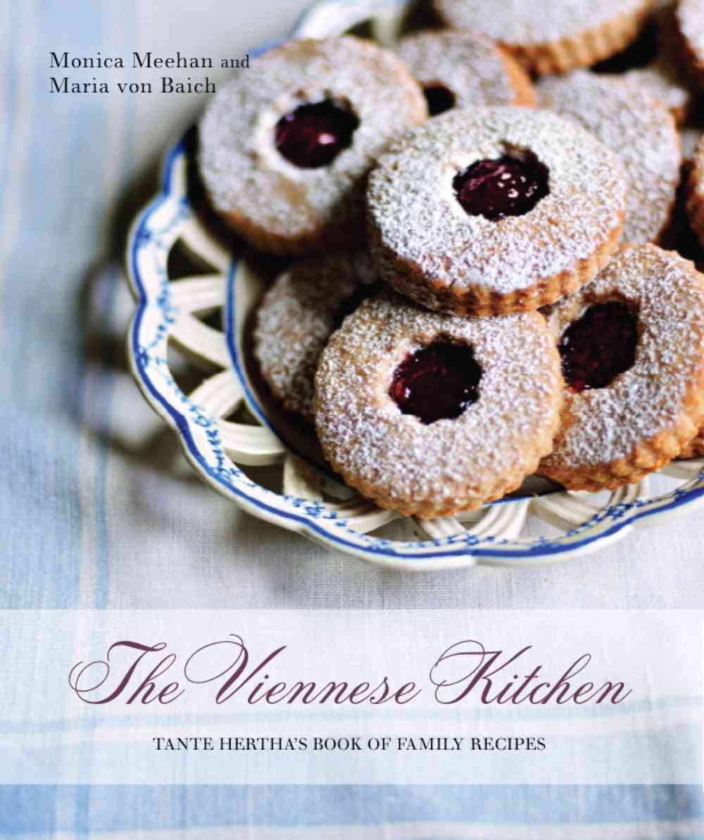 The Viennese Kitchen: Tante Hertha's Book of Family Recipes (Hardcover)