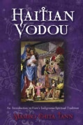 Haitian Vodou: An Introduction to Haiti's Indigenous Spiritual Tradition (Paperback)