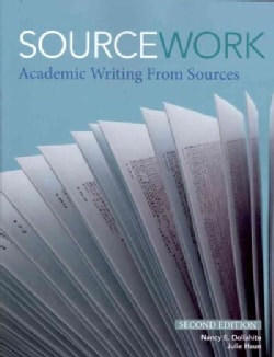 Sourcework: Academic Writing from Sources (Paperback)