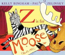 Z Is for Moose (Hardcover)