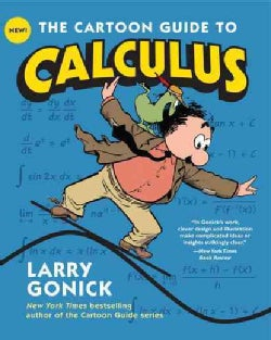 The Cartoon Guide to Calculus (Paperback)