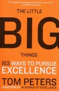 The Little Big Things: 163 Ways to Pursue Excellence (Paperback)