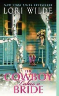 The Cowboy Takes a Bride (Paperback)
