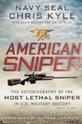 American Sniper: The Autobiography of the Most Lethal Sniper in U.S. Military History (Hardcover)