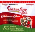 Chicken Soup for the Soul Christmas Cheer: Stories About the Love, Inspiration, and Joy of Christmas (CD-Audio)