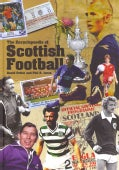 The Encyclopaedia of Scottish Football (Hardcover)