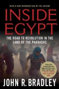 Inside Egypt: The Road to Revolution in the Land of the Pharaohs (Paperback)