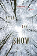 After the Snow (Hardcover)