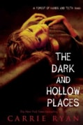 The Dark and Hollow Places (Paperback)