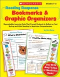 Reading Response Bookmarks & Graphic Organizers, Grades 1-3: Reproducible Learning Tools That Prompt Students to ... (Paperback)