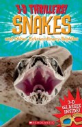 Snakes and Other Extraordinary Reptiles
