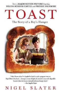 Toast: The Story of a Boy's Hunger (Paperback)