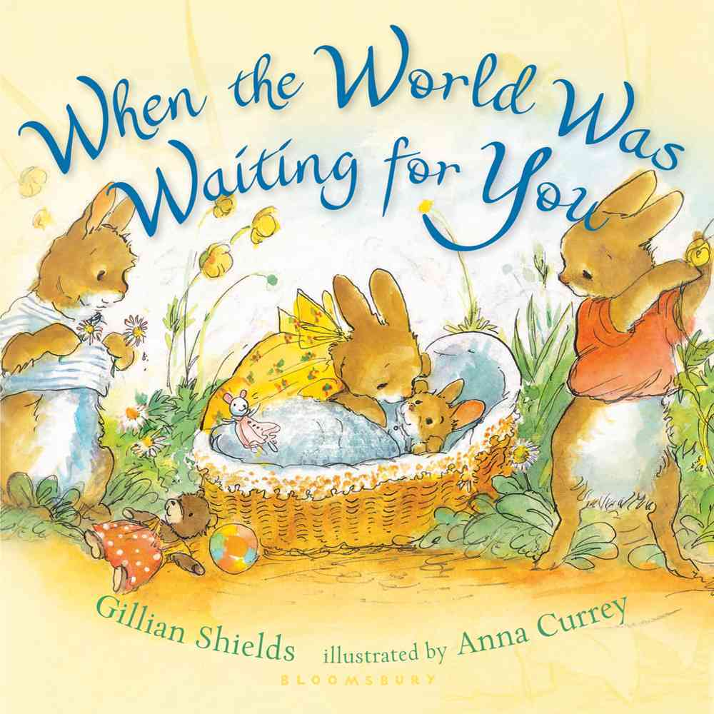 When the World Was Waiting for You (Board book)