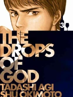 The Drops of God 3: The First Apostle (Paperback)