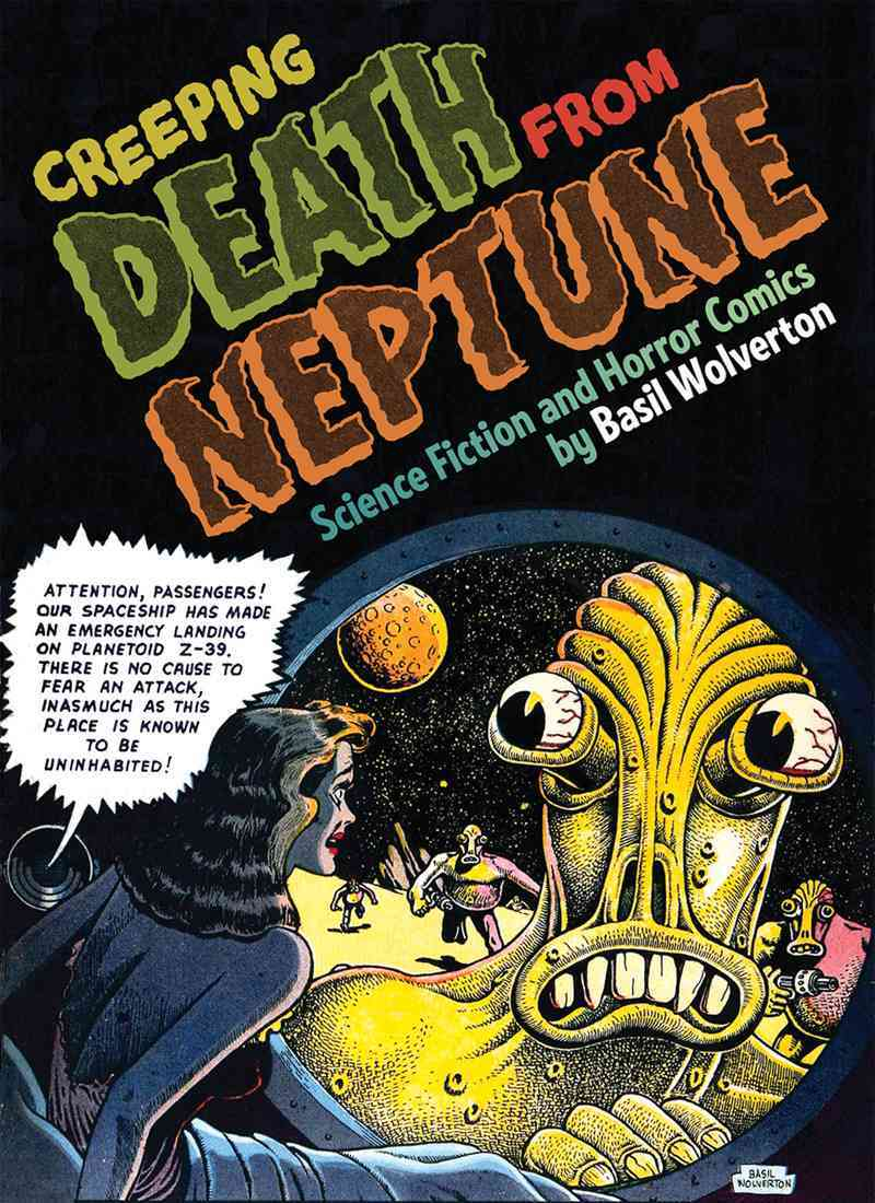 Creeping Death from Neptune 1: 1909-1941 (Hardcover)