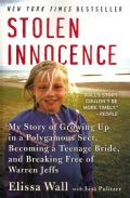 Stolen Innocence: My Story of Growing Up in a Polygamous Sect, Becoming a Teenage Bride, and Breaking Free of War... (Paperback)