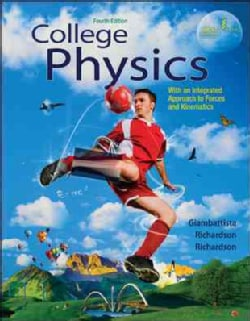 College Physics: With Integrated Approach to Forces and Kinematics (Paperback)