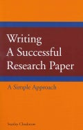 Writing a Successful Research Paper: A Simple Approach (Paperback)
