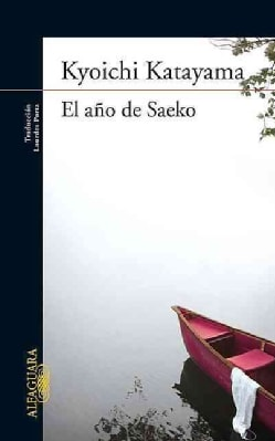 El ano de Saeko / The Year of Saeko (Paperback)