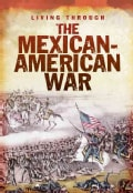The Mexican-American War (Paperback)