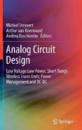Analog Circuit Design: Low Voltage Low Power; Short Range Wireless Front-Ends; Power Management and DC-DC (Hardcover)
